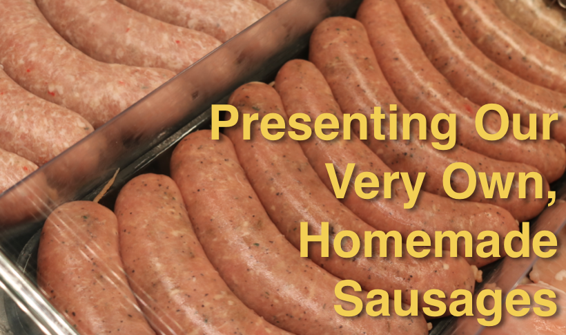 Presenting Our Very Own, Homemade Sausages