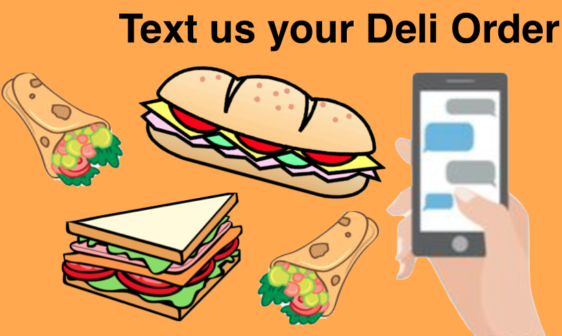 Text In Your Deli Order
