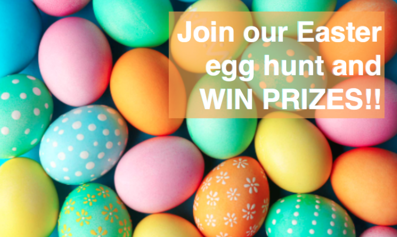 Join our Easter egg hunt around the store and WIN prizes!